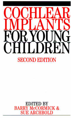 Cochlear Implants for Young Children: The Nottingham Approach to Assessment and Habilitation - Exc Business And Economy (Whurr) (Paperback)