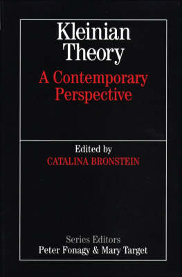 Kleinian Theory: A Contemporary Perspective - Whurr Series in Psychoanalysis (Paperback)