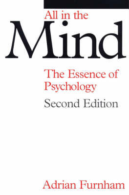 All in the Mind: The Essence of Psychology (Paperback)