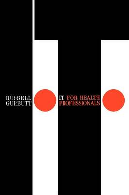 IT for Health Professionals (Paperback)