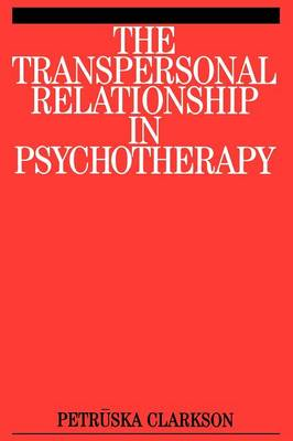 The Transpersonal Relationship in Psychotherapy (Paperback)