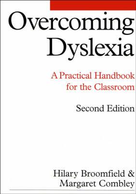 Overcoming Dyslexia: A Practical Handbook for the Classroom - Dyslexia Series (Whurr) (Paperback)