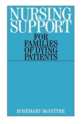 Nursing Support for Families of Dying Patients (Paperback)