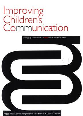 Improving Children's Communication: Managing Persitent Difficulties (Paperback)