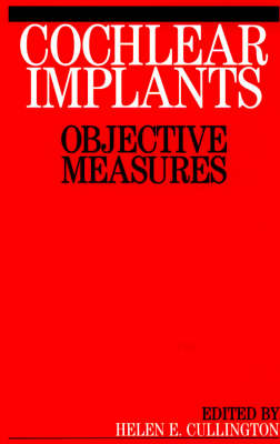 Cochlear Implants: Objective Measures (Paperback)