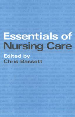 Essentials of Nursing Care (Paperback)