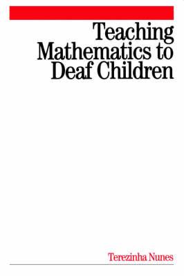 Teaching Mathematics to Deaf Children (Paperback)