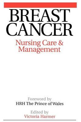 Breast Cancer: Nursing Care and Management (Paperback)