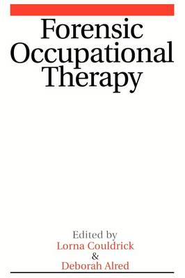 Forensic Occupational Therapy (Paperback)