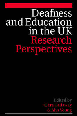 Deafness and Education in the UK: Research Perspectives (Paperback)