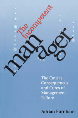 The Incompetent Manager (Paperback)