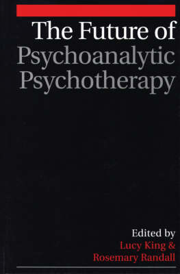 The Future of Psychoanalytic Psychotherapy (Paperback)