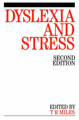 Dyslexia and Stress - Exc Business And Economy (Whurr) (Paperback)