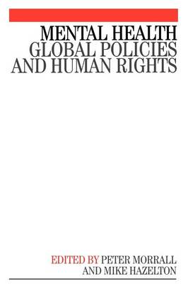 Mental Health: Global Policies and Human Rights (Paperback)