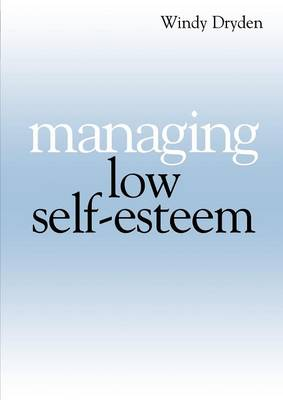 Managing Low Self Esteem (Paperback)