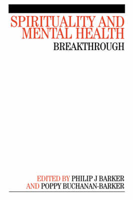 Spirituality and Mental Health: Breakthrough (Paperback)