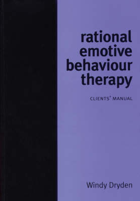 Rational Emotive Behaviour Therapy: Client Manual (Paperback)