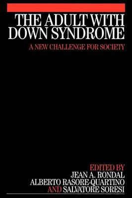 The Adult with Down Syndrome: A New Challenge for Society (Paperback)