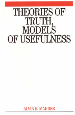 Theories of Truth and Models of Usefulness (Paperback)