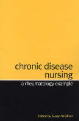 Chronic Disease Nursing: A Rheumatology Example (Paperback)