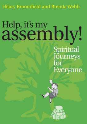 Help it's my Assembly!: Spiritual Journeys for Everyone (Paperback)
