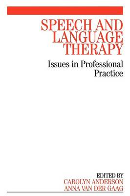 Speech and Language Therapy: Issues in Professional Practice (Paperback)