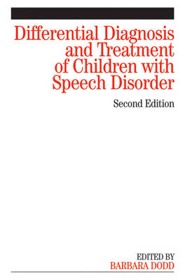 Differential Diagnosis and Treatment of Children with Speech Disorder (Paperback)