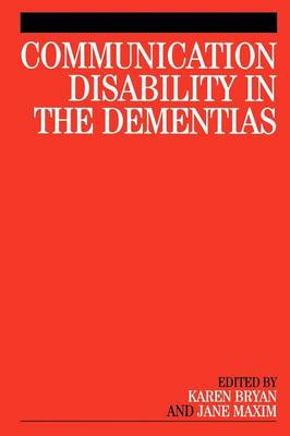 Communication Disability in the Dementias (Paperback)