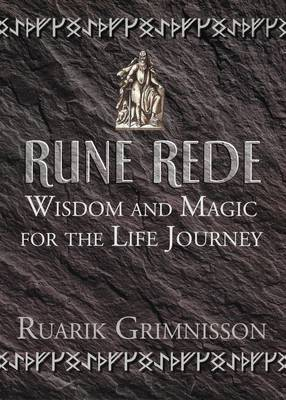 Rune Rede: Wisdom and Magic for the Life Journey (Paperback)