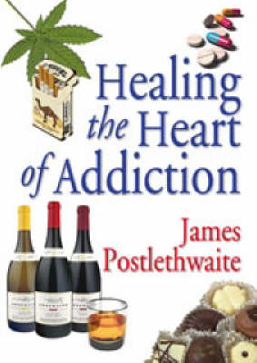 Healing the Heart of Addiction (Paperback)