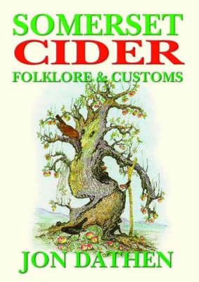 Somerset Cider Folklore and Customs (Paperback)