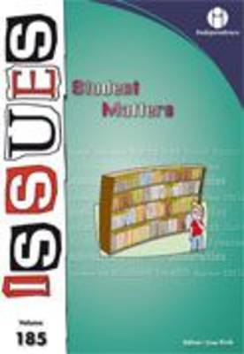 Student Matters - Issues Today Series v. 185 (Paperback)