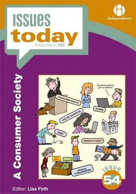 A Consumer Society - Issues Today Series 54 (Paperback)
