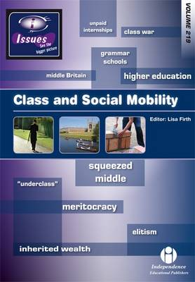 Class and Social Mobility - Issues Series Vol. 219 (Paperback)