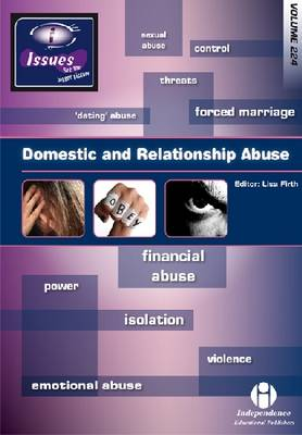 Domestic and Relationship Abuse - Issues Series 224 (Paperback)
