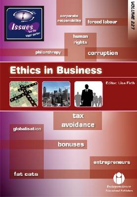 Ethics in Business - Issues Series 227 (Paperback)