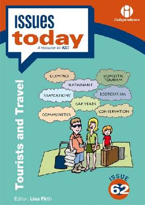 Tourists and Travel - Issues Today Series 62 (Paperback)