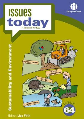 Sustainability and Environment - Issues Today Series 64 (Paperback)
