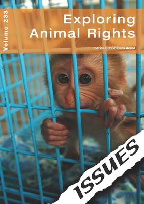 Exploring Animal Rights: Volume 233 (Paperback)