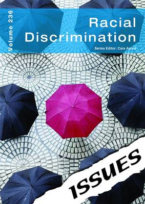 Racial Discrimination - Issues Series Volume 236 (Paperback)