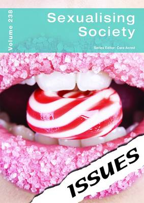 Sexualising Society - Issues Series Volume 238 (Paperback)