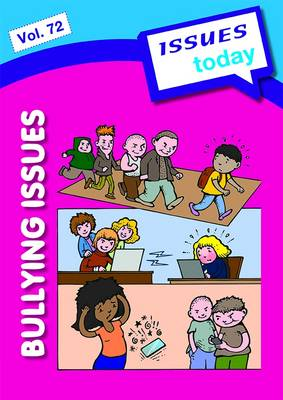 Bullying Issues - Issues Today Series Volume 72 (Paperback)