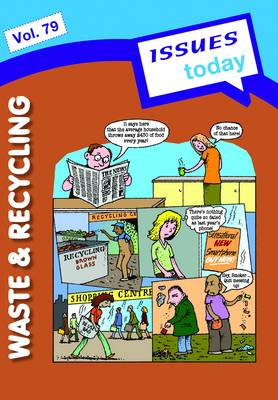 Waste and Recycling - Issues Today Series 79 (Paperback)