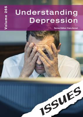 Understanding Depression - Issues Series 265 (Paperback)