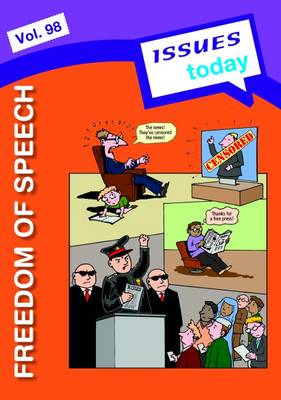 Freedom of Speech Issues Today Series: 98 - Issues Today Series 98 (Paperback)