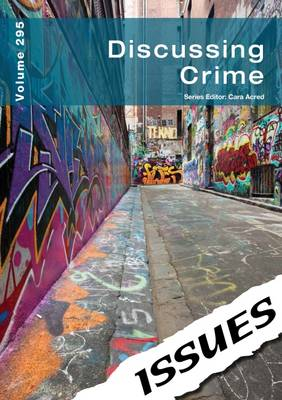 Discussing Crime Issues Series - Issues Series 295 (Paperback)