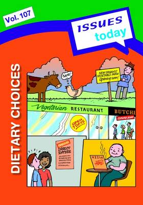 Dietary Choices Issues Today Series - Issues Today Series 107 (Paperback)