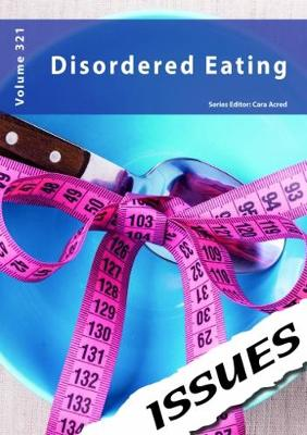Disordered Eating: 321 - Issues series 321 (Paperback)