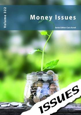 Money Issues: 322 - Issues series 322 (Paperback)