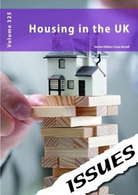 Housing in the UK: 325 - Issues series 325 (Paperback)